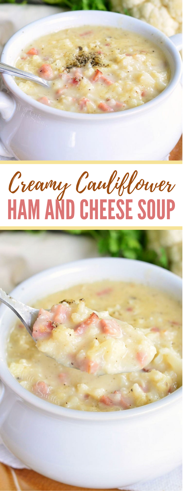 CREAMY HAM AND CHEESE CAULIFLOWER SOUP #healthy #ooeygooey
