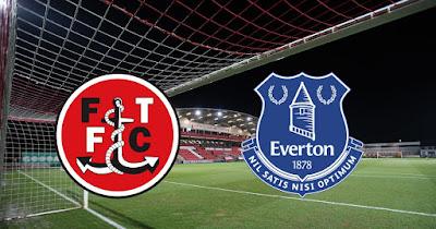 مشاهدة مباراة إيفرتون و فليتوود تاون بث مباشر اليوم الاربعاء 23-9-2020 كأس الرابطة الانجليزية