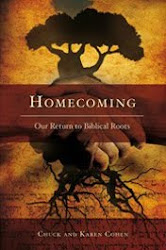 Homecoming:  Our Return to Biblical Roots