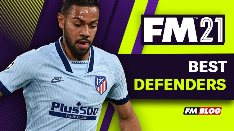 Football Manager 2021 Best Defenders to Buy