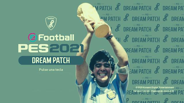 تحميل الباتش المدفوع Dream Patch 2021 لبيس PES 2021 بمميزات أسطورية 🔥😍😱