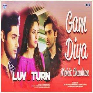 Gam Diya (Luv U Turn) Mp3 Songs Download