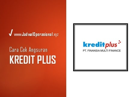 Cek Angsuran Kredit Plus