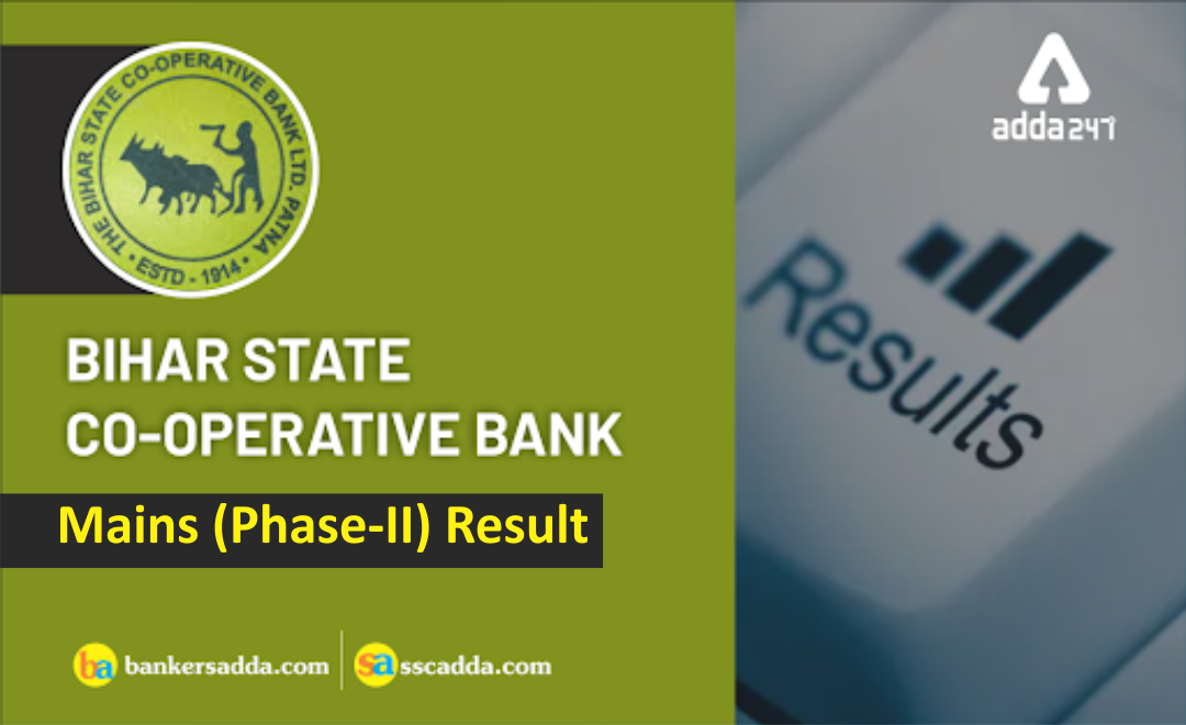 Bihar State Co-operative Bank Mains 2019 Result Out |