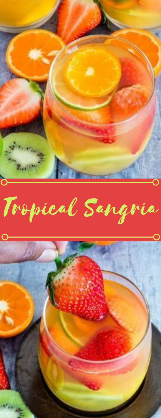 Easy Tropical Sangria #drink #sangria #cocktail #party #healthy