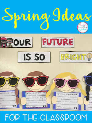 Great ideas for bulletin boards, spring projects and Open House.