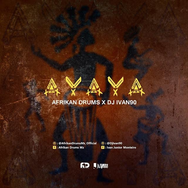 Afrikan Drums x Ivan 90 - AYAYA
