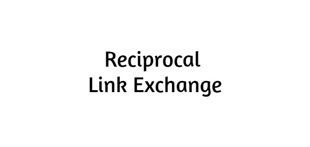 About Reciprocal Link Exchange | How to set up links?