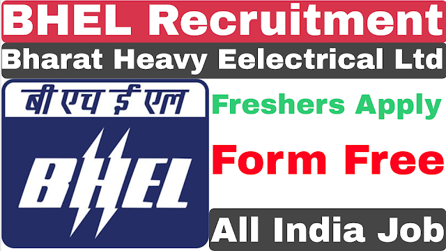 BHARAT HEAVY ELECTRICALS LIMITED | BHEL Recruitment 2019