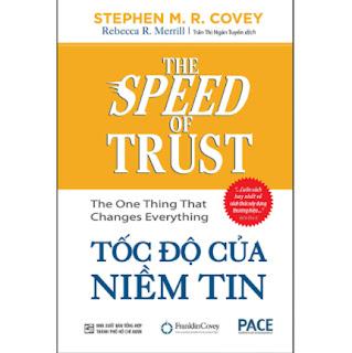 Tốc Độ Của Niềm Tin (The Speed Of Trust: The One Thing That Changes Everything (Tái Bản) ebook PDF EPUB AWZ3 PRC MOBI