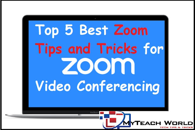 Top 5  Best Zoom Tips and Tricks for Video Conferencing for (Android/iPhone) 2020