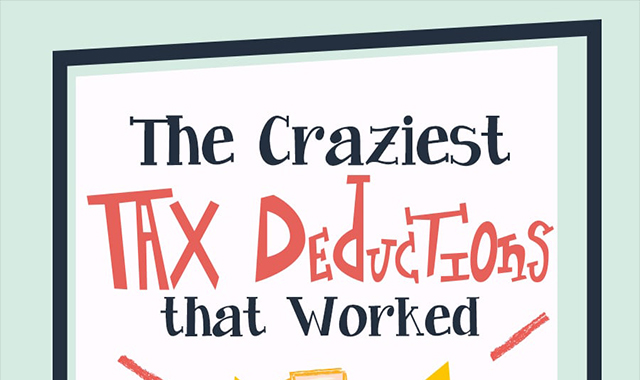The Craziest Tax Deductions That Worked #infographic