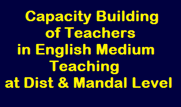 Selection for District Resource Persons (DRP) to conduct Capacity Building of Teachers in English Medium Teaching at District and Mandal Level /2019/12/Selection-for-District-Resource-Persons-DRP-to-conduct-Capacity-Building-of-Teachers-in-English-Medium-Teaching-at-District-and-Mandal-Level.html