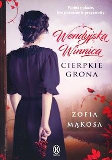 Okładka książki Zofii Mąkosy Wendyjska Winnica