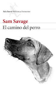 El camino del perro Sam Savage