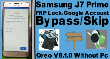 Samsung J7 Prime FRP Lock/Google Account Bypass/Skip On Oreo V8 1 0