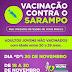 """Dia """"D"""" contra o Sarampo, vacinação dia 30 de novembro"""