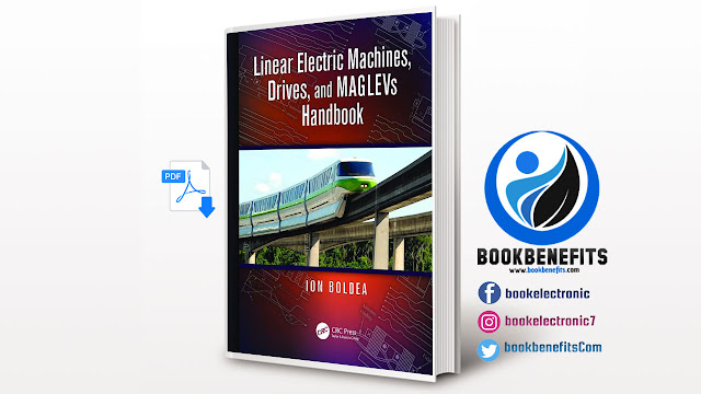 Free Download Linear Electric Machines, Drives, and MAGLEVs Handbook pdf