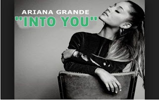 Into You - Ariana Grande