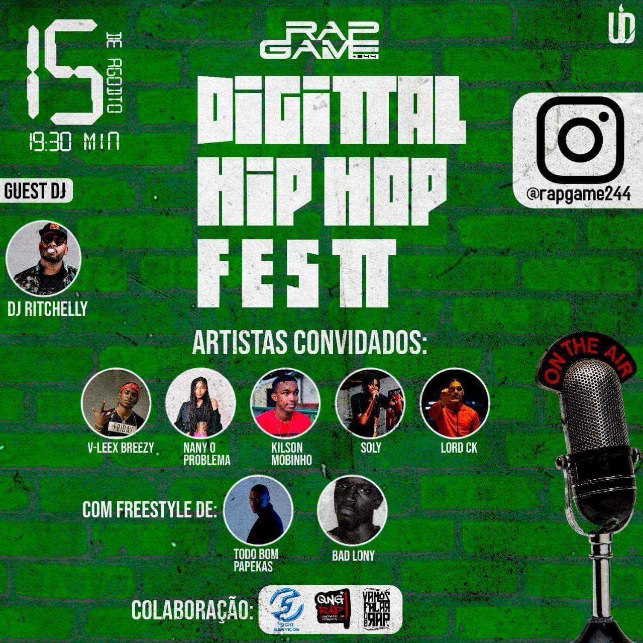 RapGame +244 realiza Show live Hip-Hop com Dj Ritchelly, Soly, Kilson Mobinho, Bad Lony, V-lex e Nany.