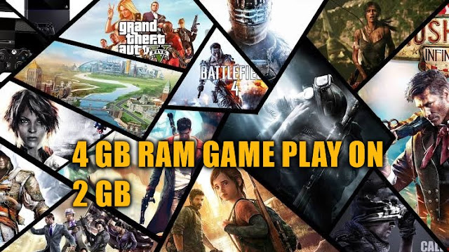 PLAY 4GB RAM PC GAMES ON 2GB RAM