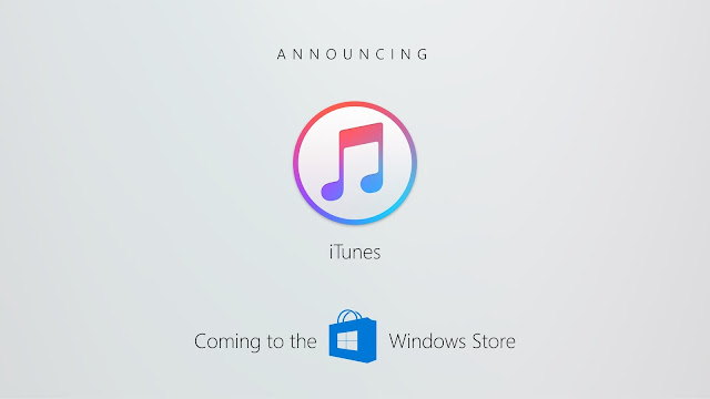 Apple iTunes is coming to the Windows Store