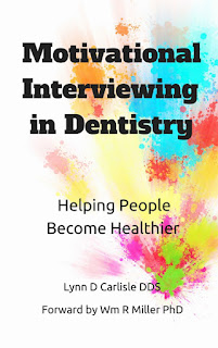 Motivational Interviewing in Dentistry by Carlisle