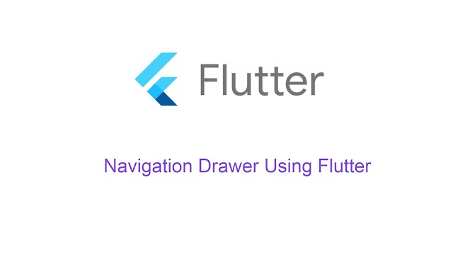 Navigation Drawer Using Flutter