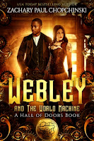 Webley and The World Machine (Zachary Paul Chopchinski)