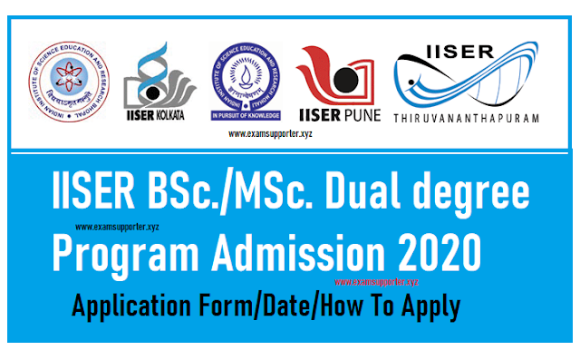 IISER Admission Form 2020 - ExamSupporter