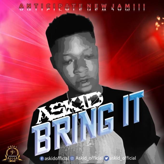 Askid - Bring it