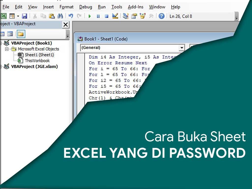 Cara Membuka File Excel Yang Di Password Dengan Mudah