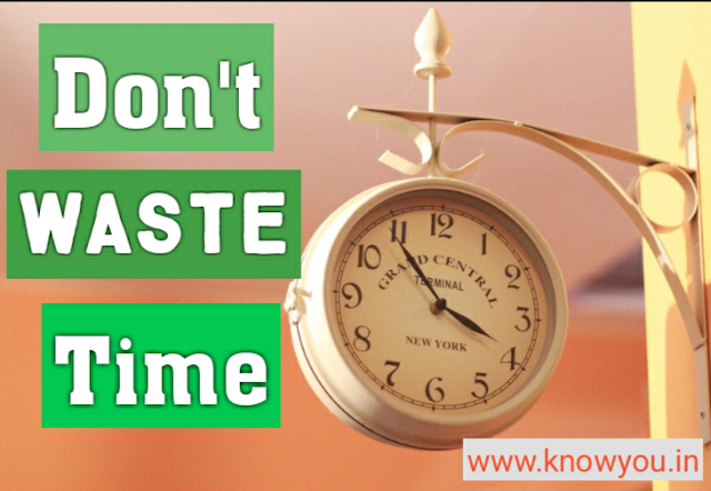 Don't Waste Your Time, How to Make Life Beautiful, Never Waste Your Time 2021.