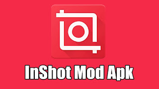Download Inshot Pro MOD APK v1.625.261 Terbaru 2020 (Full Effect & Filter)