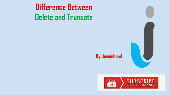 Difference Between Delete And Truncate in Oracle
