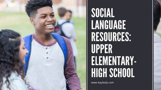 Social Language Resources For Upper Elementary Through High School