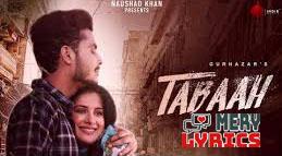 Tabaah Lyrics By Gurnazar