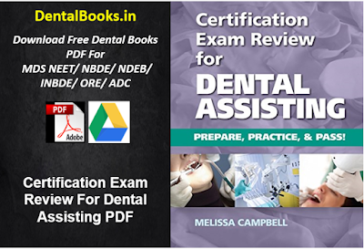 Certification Exam Review For Dental Assisting PDF