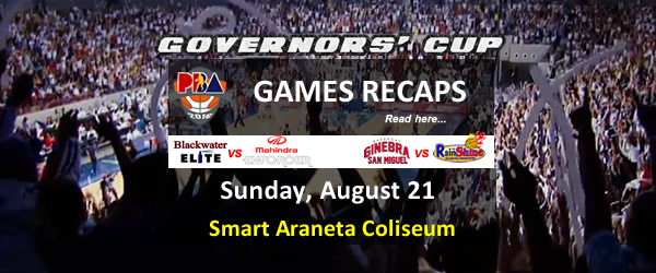 List of PBA Games Sunday August 21, 2016 @ Smart Araneta Coliseum