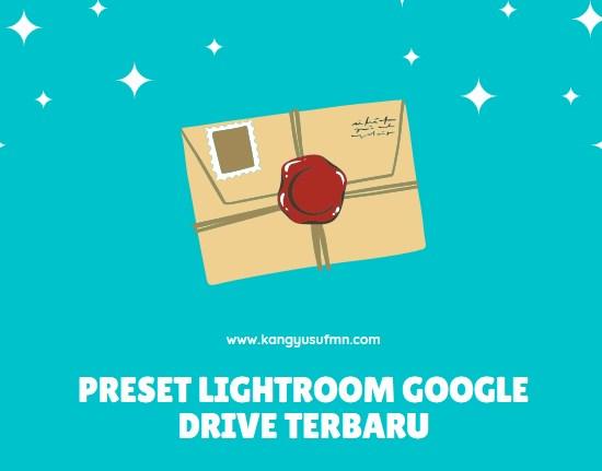Preset Lightroom Google Drive Terbaru