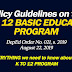 POLICY GUIDELINES ON THE K TO 12 BASIC EDUCATION PROGRAM