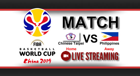 Livestream List: Chinese Taipei vs Philippines June 29, 2018 Asian Qualifiers FIBA World Cup China 2019