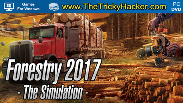 Forestry 2017 The Simulation Free Download Full Version Game PC