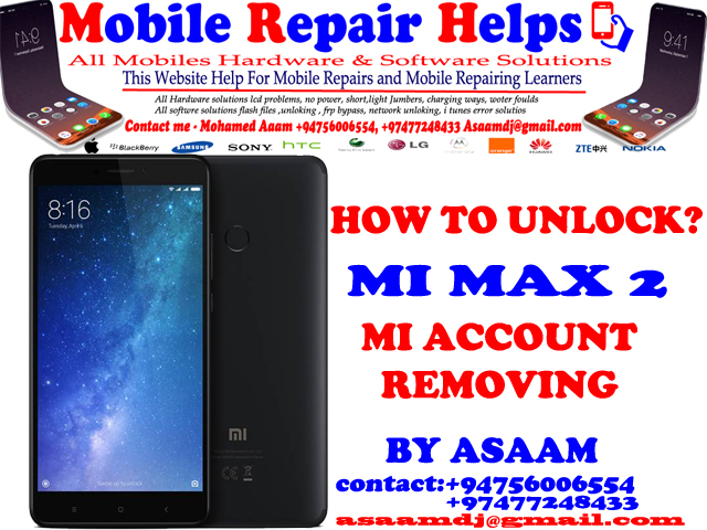 Xiaomi Mi MAX 2 MI ACCOUNT REMOVING ~