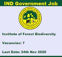 7 Stenographer, Clerks, Multi Tasking Staff Vacancies In Institute of Forest Biodiversity - Last Date: 24th Nov 2020