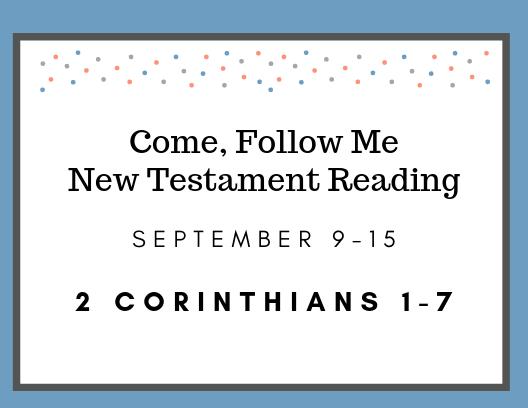 Come Follow Me Gospel Doctrine Class New Testament Reading September 9