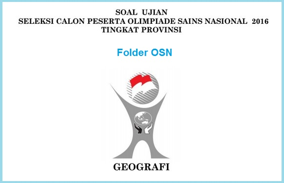 Download Soal OSP Geografi 2016