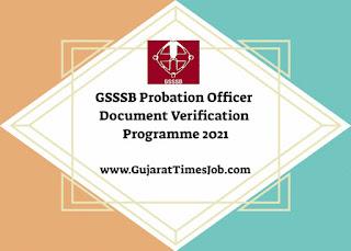 GSSSB Probation Officer Document Verification Programme 2021