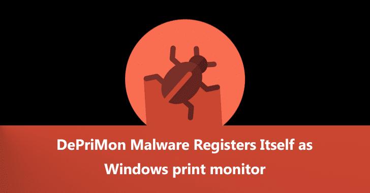 DePriMon Malware