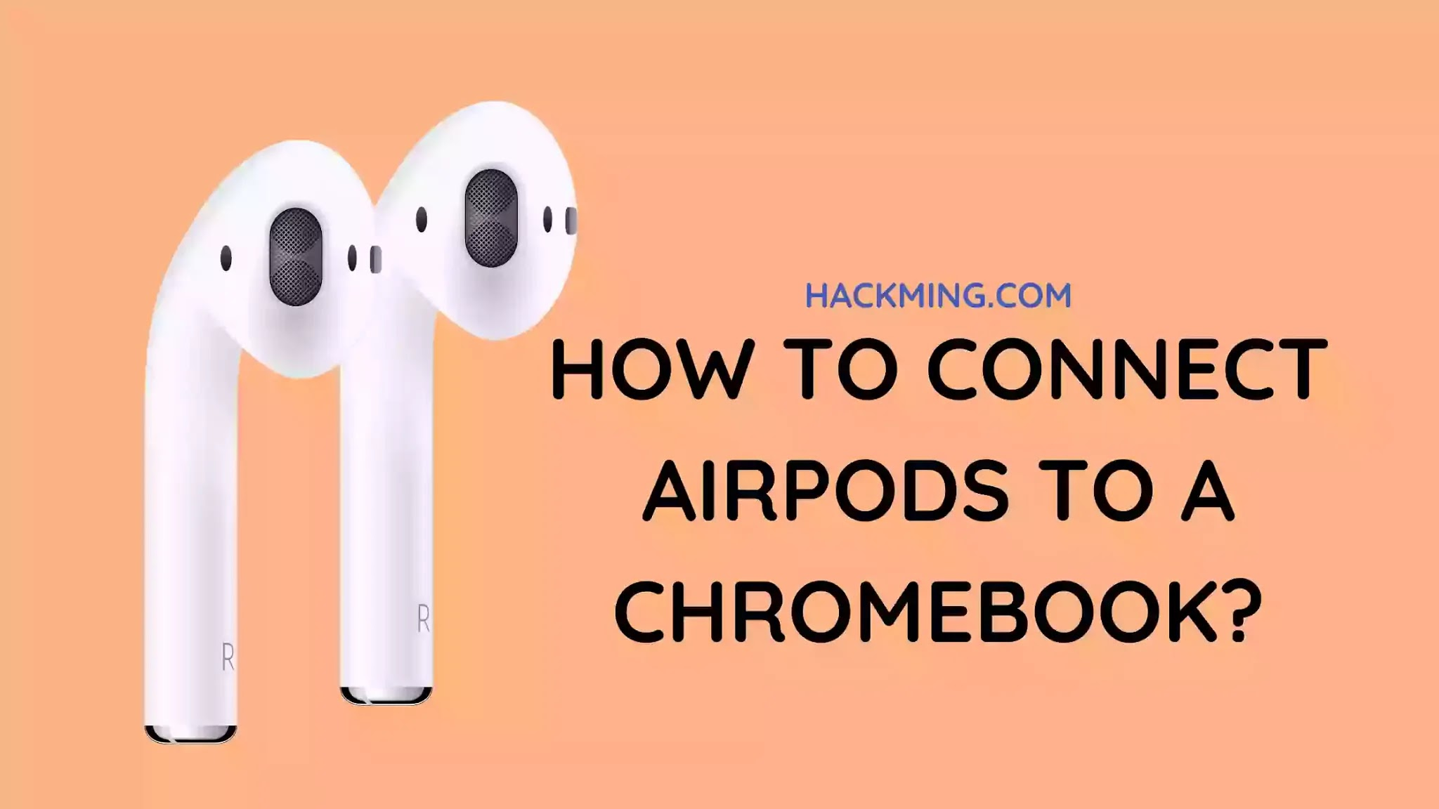 How to Connect AirPods to a Chromebook